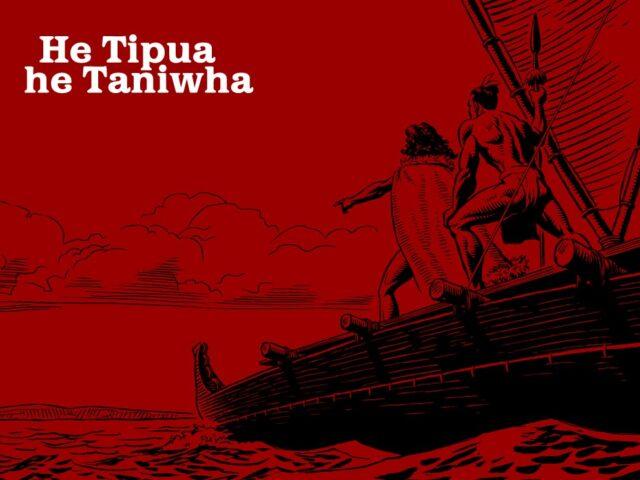 He Tipua, he Taniwha