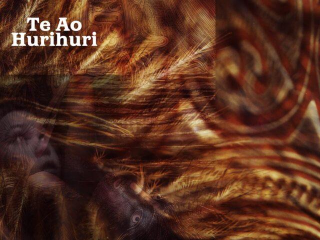 Te Ao Hurihuri